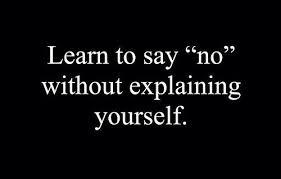 say ,,no,,
