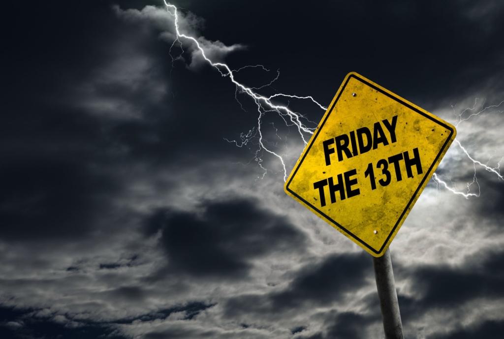 Friday 13 th